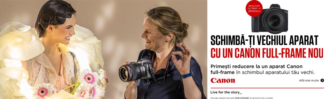Upgrade la Canon 16.08-30.09 Septembrie 2021!
