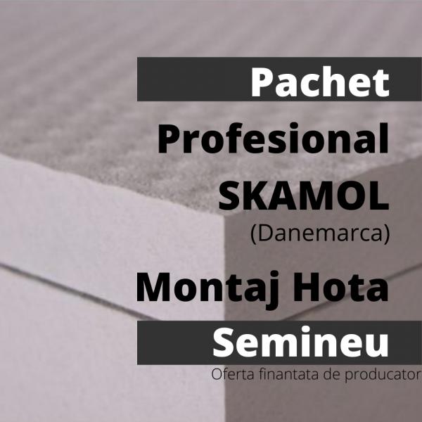 Pachet Profesional SKAMOL (Danemarca) Montaj Hota Semineu 0