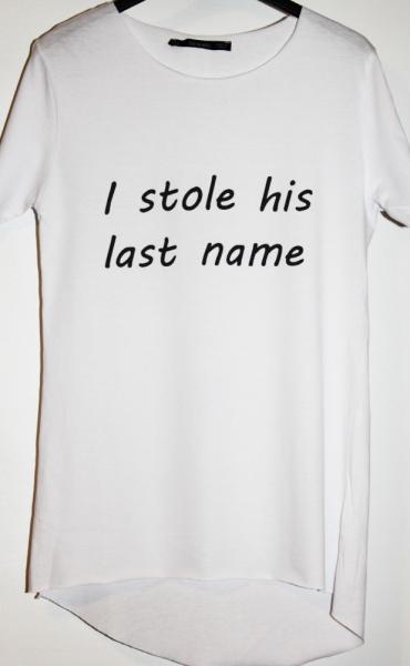 Tricou I stole his last name [5]