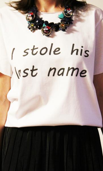 Tricou I stole his last name [4]