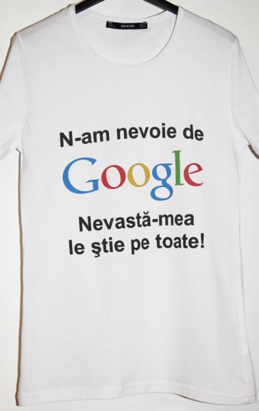 Tricou Nu am nevoie de Google, nevasta-mea le stie pe toate [1]