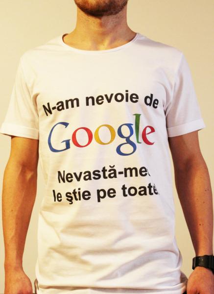 Tricou Nu am nevoie de Google, nevasta-mea le stie pe toate [0]