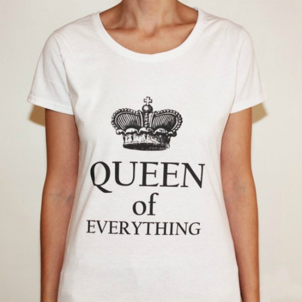 Tricou Queen of everything 0