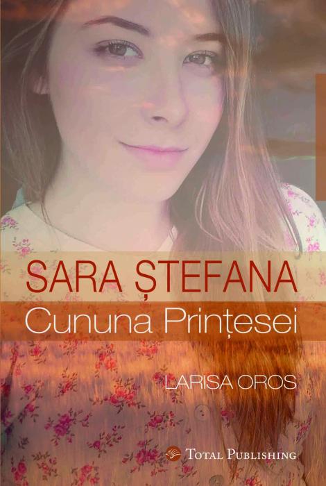 Sara Stefana - Cununa printesei 0
