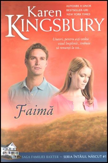 Faima (Saga Familiei Baxter - Seria Intaiul nascut - Cartea 1) 0