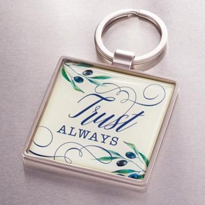 Trust always [0]