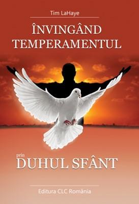 Invingand temperamentul prin Duhul Sfant 0