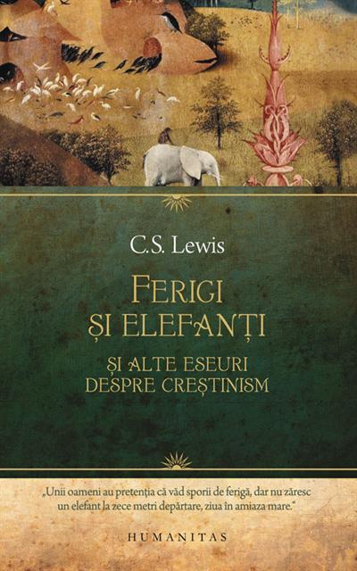 Ferigi şi elefanţi şi alte eseuri despre creştinism 0