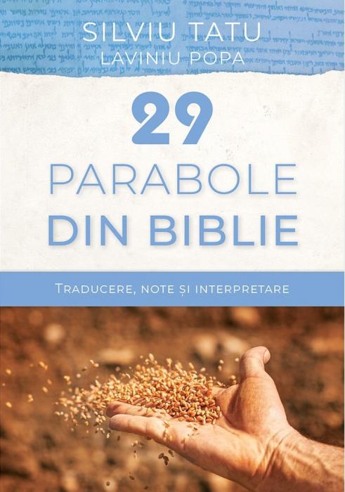 29 de parabole din Biblie. Traducere, note și interpretare 0