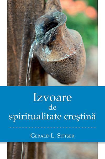 Izvoare de spiritualitate crestina 0