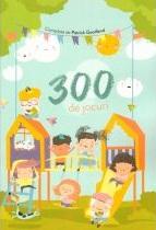 300 de jocuri [0]