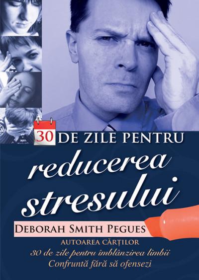 30 de zile pentru reducerea stresului 0