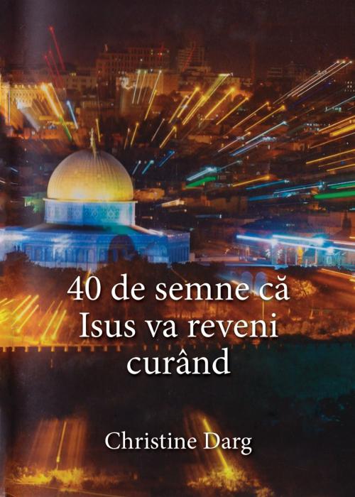 40 de semne ca Isus va reveni curand [0]