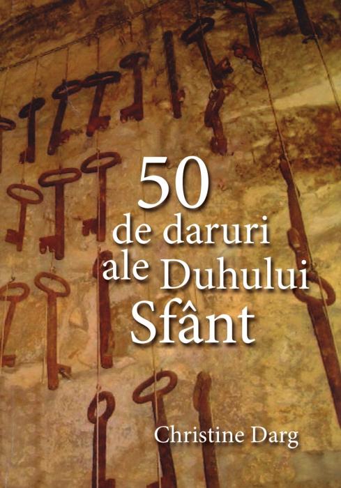 50 de daruri ale Duhului Sfant [0]