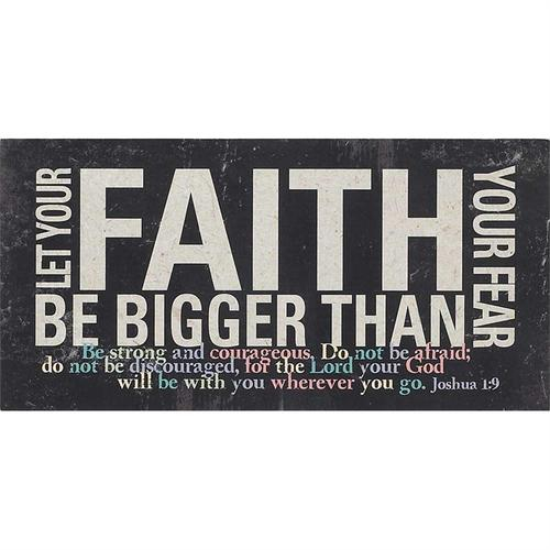 Let your faith be bigger [0]