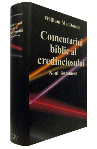 Comentariul biblic al credinciosului. Noul Testament 1