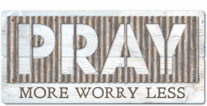 Pray more worry less - Metal accents [0]