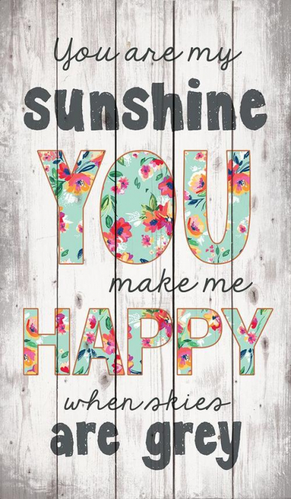You are my sunshine [0]
