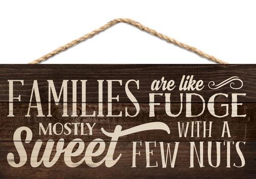 Families are like fudge [0]