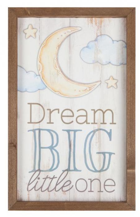 Dream big little one [0]