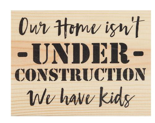 Our home isn't under construction [0]