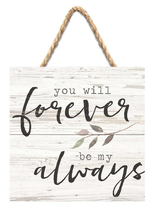 You will forever be my always [0]