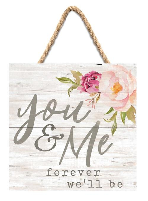 You and me forever we'll be [0]