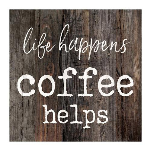 Life happens coffee helps [0]