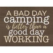 A bad day camping is better [0]