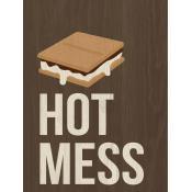 Hot mess [0]