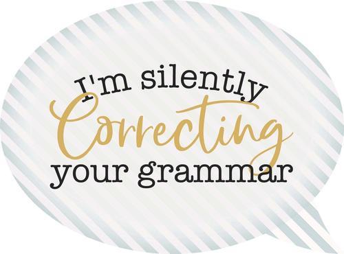 I'm silently correcting - Speech Bubble [0]