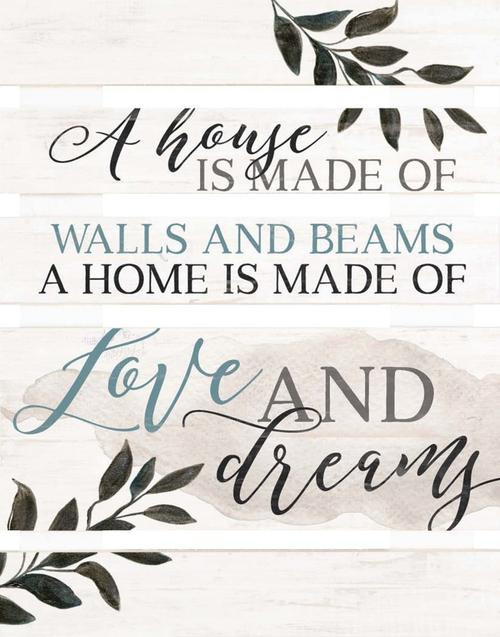 A home is made of love & dreams - Pallet [0]