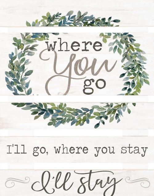 Where you go I'll go - Pallet [0]