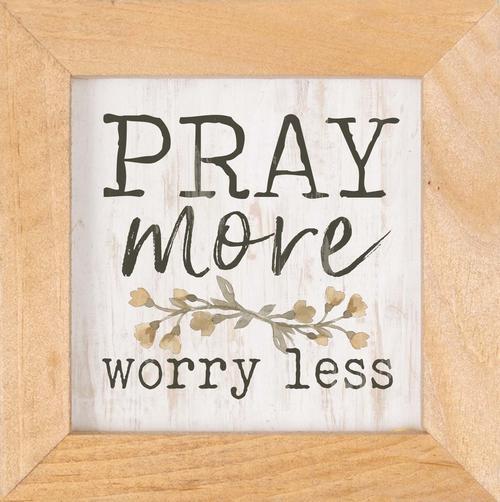 Pray more Worry less - Framed [0]