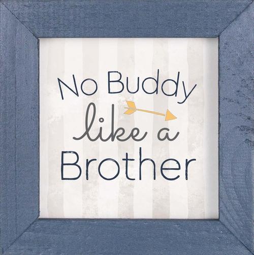 No buddy like a brother - Framed [0]