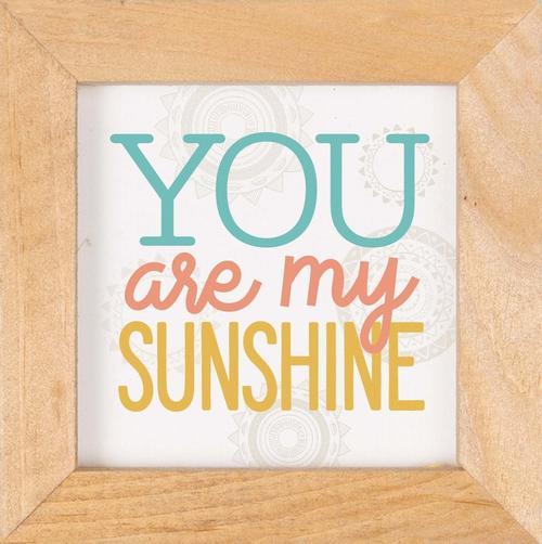 You are my sunshine - Framed [0]