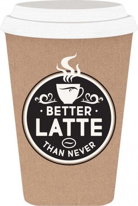 Better latte than never [0]