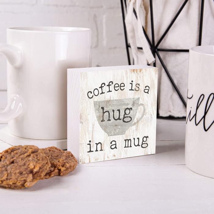 Coffee is a hug in a mug [4]