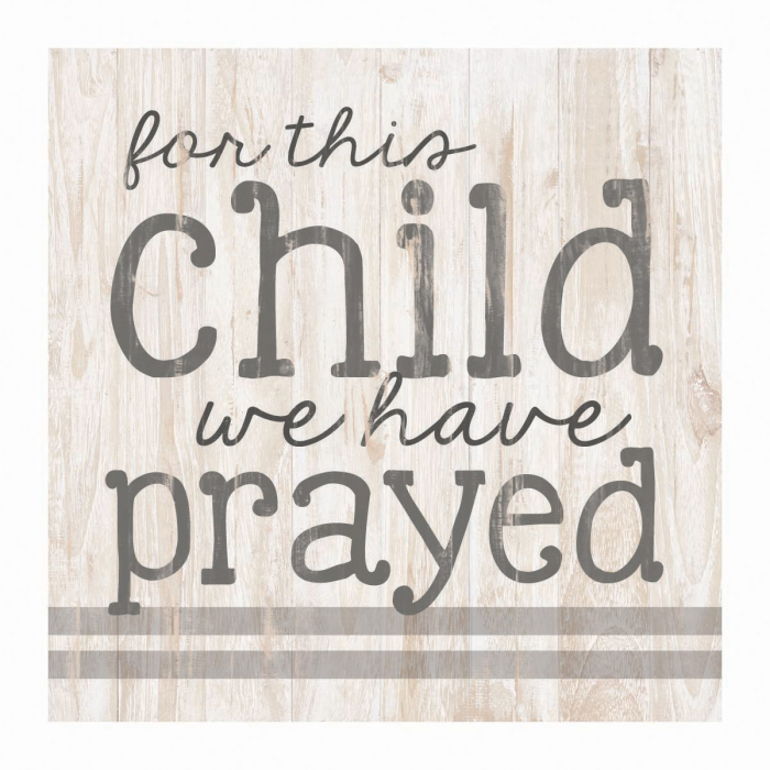 For this child we have prayed [0]