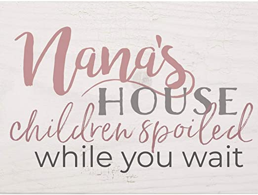 Nana's house children spoiled [0]