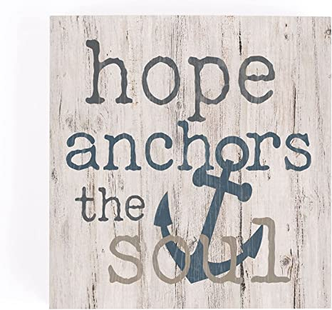 Hope anchors the soul [0]