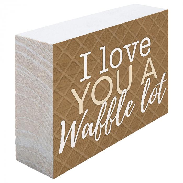 I love you a waffle lot [1]