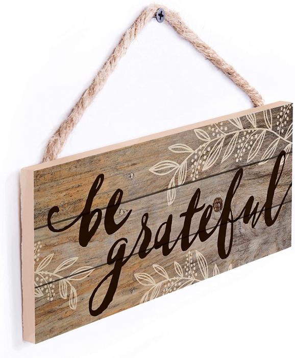 Be grateful [4]