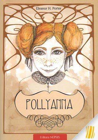 Pollyanna. Taina multumirii