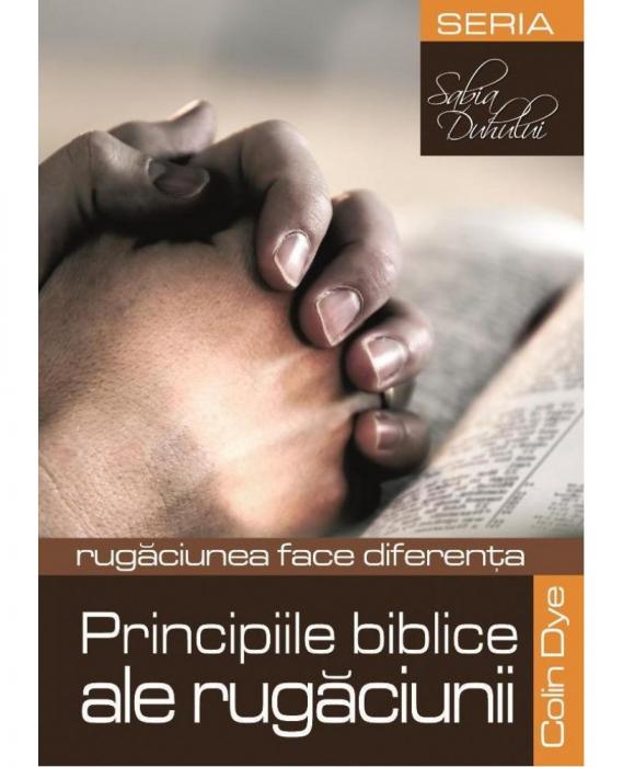 Principiile biblice ale rugaciunii 0