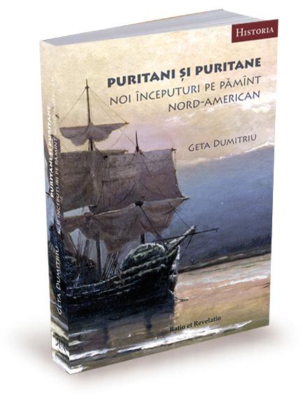 Puritani si puritane. Noi inceputuri pe pamant nord-american 0