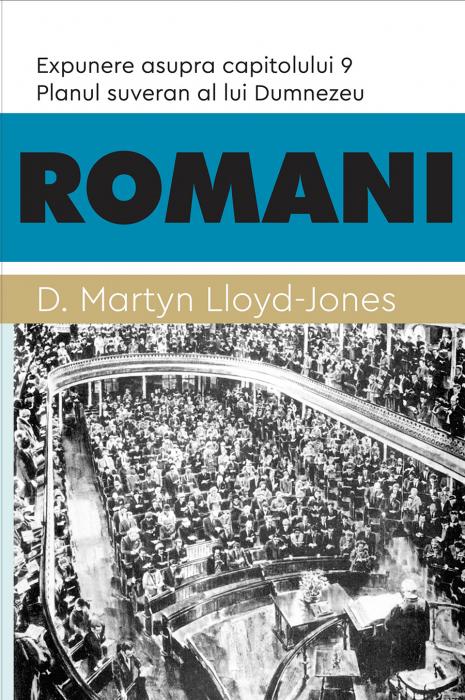 ROMANI. Planul suveran al lui Dumnezeu. Expunere asupra capitolului 9 0