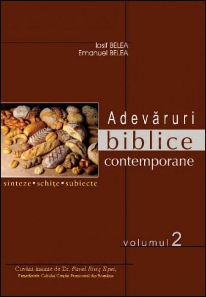Adevaruri biblice contemporane -  Sinteze, schite, subiecte. Vol. 1-3 1
