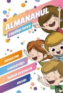 Almanahul copiilor isteti. Povestiri, curiozitati, banda desenata, jocuri 0
