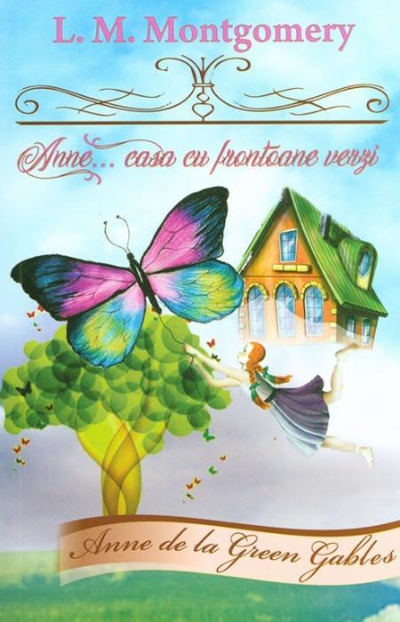 Anne... Casa cu frontoane verzi 0